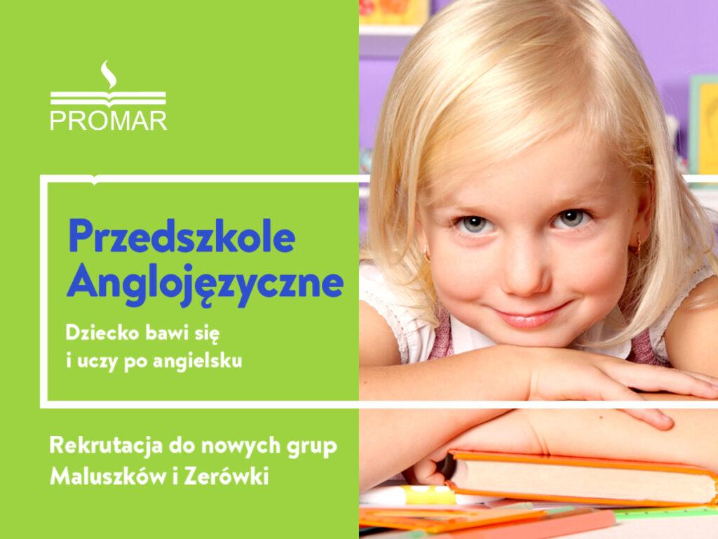 Zapisy do Przedszkola Anglojęzycznego PROMAR